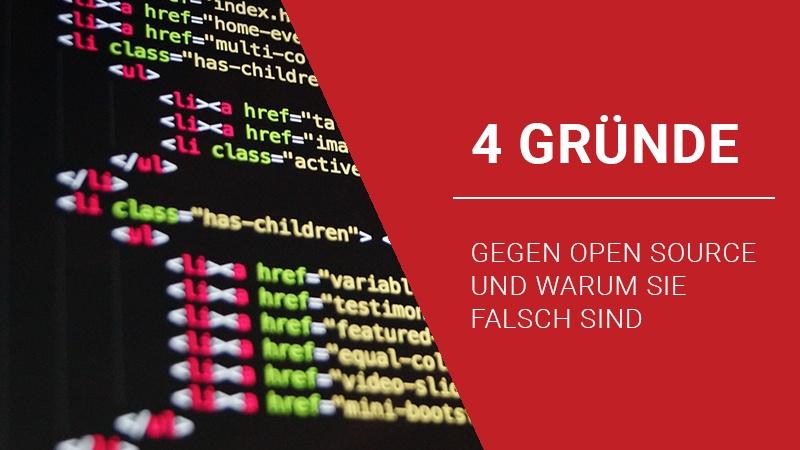 Vier Gründe gegen Open Source Software – und warum sie falsch sind