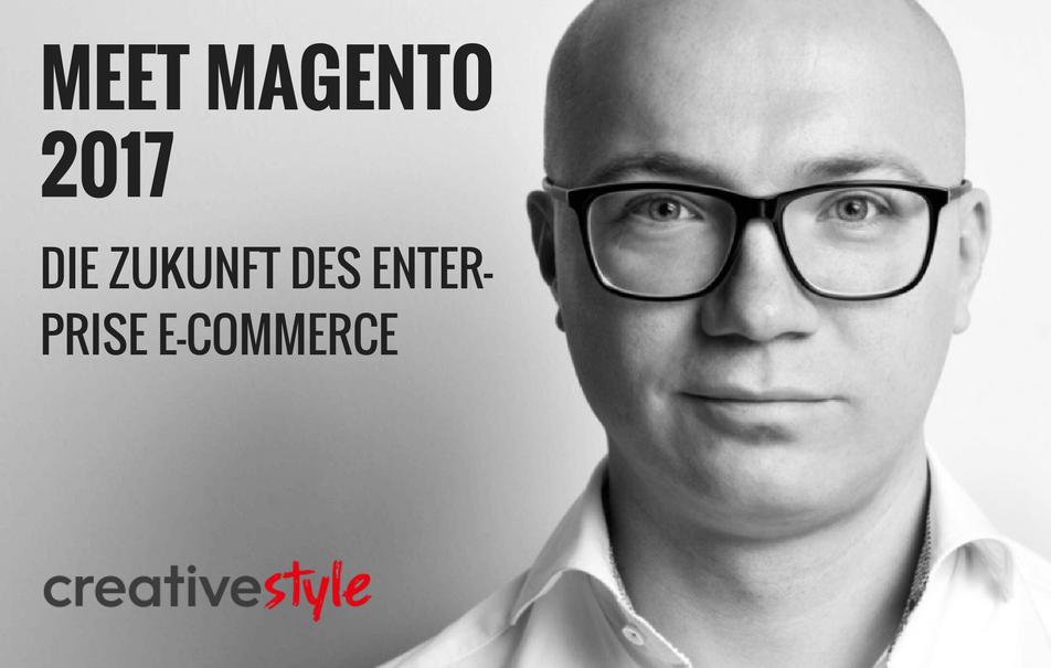 Meet Magento 2017: Die Zukunft des Enterprise E-Commerce