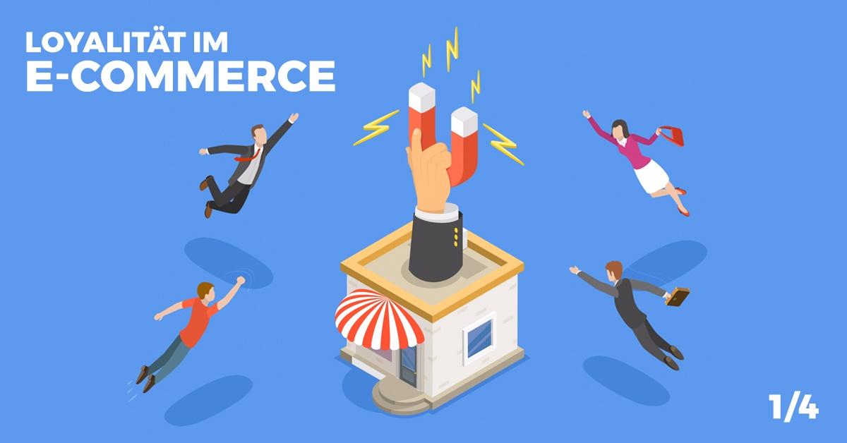 Warum Sie auf Kundenbindung in Ihrem Onlineshop setzen sollten